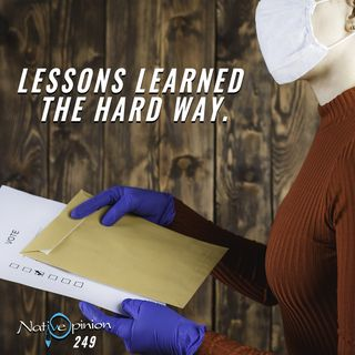 "Episode 249 ""Lessons Learned The Hard Way."""