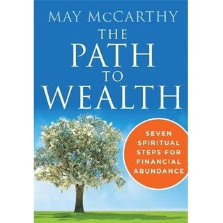 7 Spiritual Steps For Financial Abundance and Wellness - A Path To Wealth