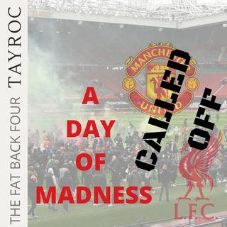 CALLED OFF ... Man Utd v Liverpool | FB4