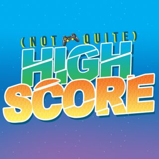 #20 - Not Quite High Score Goes Video