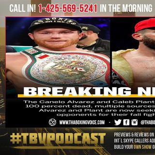 ☎️Canelo vs Plant💯OFF❗️Alvarez and Caleb SEEKING New Opponents BUT Who👀❓