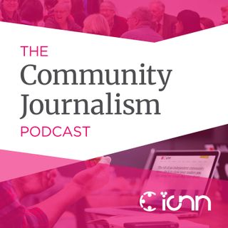 Welcome to the Community Journalism Podcast