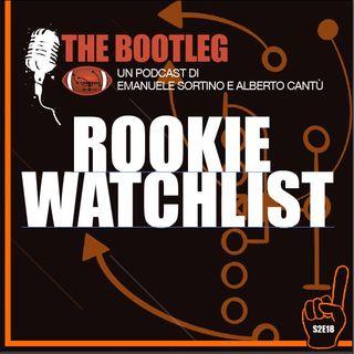 The Bootleg S2E18 - Rookie Watchlist
