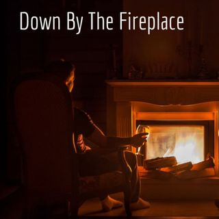 Down By The Fireplace Episode 1 Society and their views