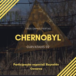 CurvaTALKS 02 - Chernobyl