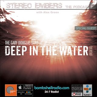 Stereo Embers The Podcast_ Gary Douglas (The Gary Douglas Band)