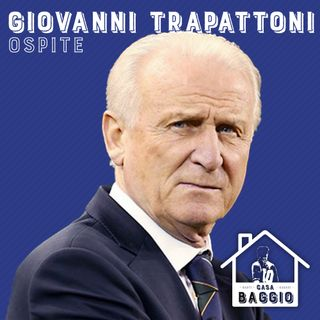 #46 | Fischia il Trap (con Giovanni Trapattoni)