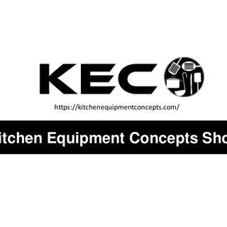 Kitchen Equipment Concepts Podcast