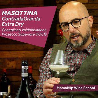 Glera   Masottina Contrada Granda Extra   Wine tasting with Filippo Bartolotta