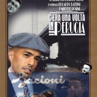 Puntata 23: C'era una volta a Perugia