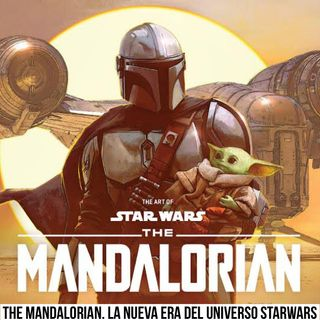 Episodio 37 The Mandalorian
