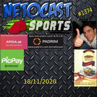 NETOCAST 1374 DE 18/11/2020 - ESPORTES - FUTEBOL