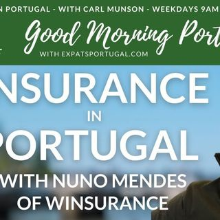 Insurance in Portugal with Winsurance on The Good Morning Portugal! Show