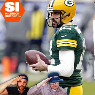 HU #686: Will Packers Meet Aaron Rodgers' One Demand?