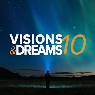 Visions & Dreams #10 : Evolve not Entrench