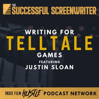 Ep62 - Writing for TellTale Games with Justin Sloan