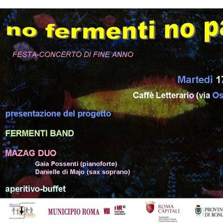 Fermenti Band e Intervista a Rita Cutini