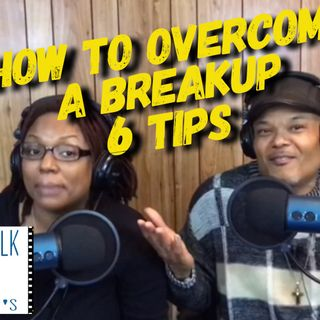 How To Overcome A Breakup: 6 Tips