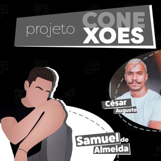 Projeto Conexões com César Augusto