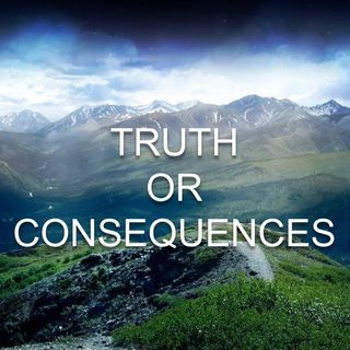 Truth or Consequences - Morning Manna #2757