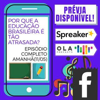 Prévia - E o conservadorismo na educação brasileira?