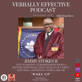 "EPISODE CLX | ""WAKE UP"" w/ JIMMY STOKES II"