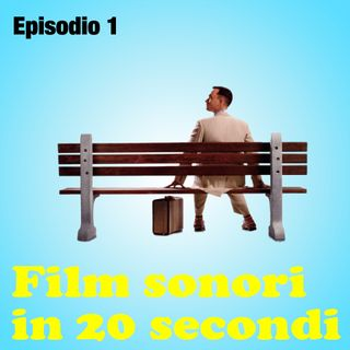 Film sonori in 20 secondi - Ep.1