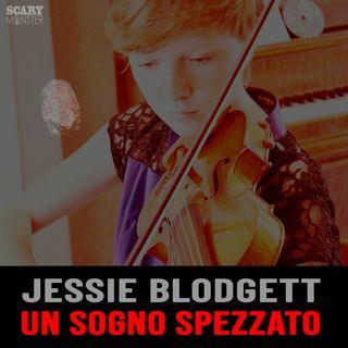 Il Sogno spezzato di Jessie Blodgett