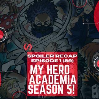My Hero Academia: Season 5 EP. 1 (Spoilers) - THE RECAP