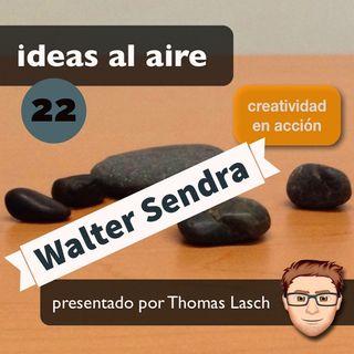 Ideas 022: Walter Sendra - Storyboard Artist