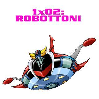 QEF 1x02: Robottoni