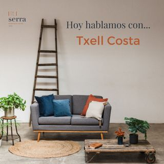 Episodio 3: Hoy hablamos con... Txell Costa
