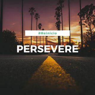 Persevere (Día 19)