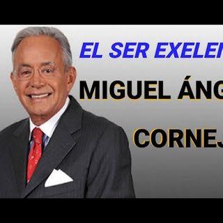 El Ser Excelente  Miguel Ángel Cornejo  Superación Personal
