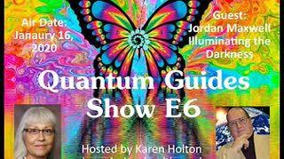 Quantum Guides Show E6 - Jordan Maxwell & Illuminating the Darkness