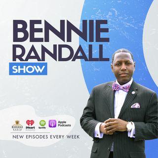Bennie Randall Show (Ep - 1805) Black Ownership Power