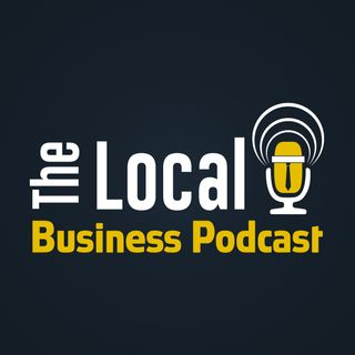 The Local Business Podcast