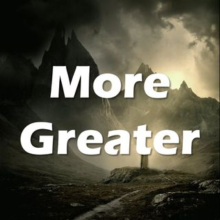More Greater - Morning Manna #2592