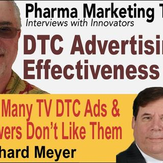Effectiveness of Pharma DTC Advertising