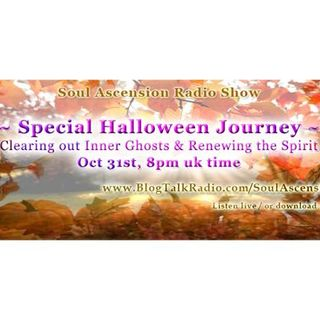Soul Ascension Show: Special Halloween meditation to clear and renew