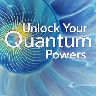The+3+Keys+To+Unlocking+Your+Quantum+Powers-Download