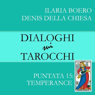 15.Dialoghi su Temperanza, la quindicesima carta dei Tarocchi di Marsiglia