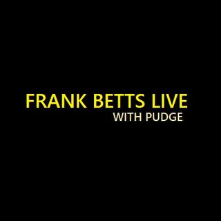 Frank Betts Live. Holiday weekend!