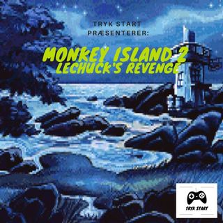 Spil 22 - Monkey Island 2: LeChuck's Revenge