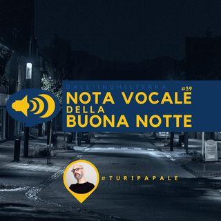 #39 La lettera che non dovresti mai ricevere - Nota vocale della Buona notte di Turi Papale