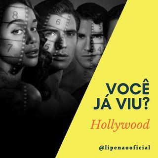 VOCÊ JÁ VIU? | Hollywood