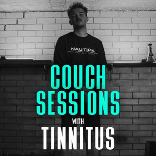 COUCH SESSIONS Episode #18 with Tinnitus