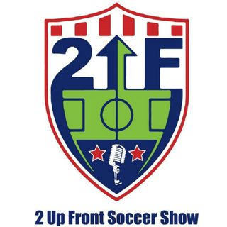 2 Up Front #118:  Morgan Brian (Houston Dash/USWNT) Josh Hakala (TheCup.US)