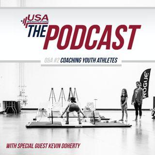 Q&A #2 - Coaching Youth Athletes w/Guest Kevin Doherty