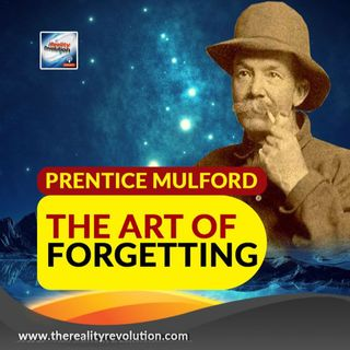 Prentice Mulford The Art Of Forgetting